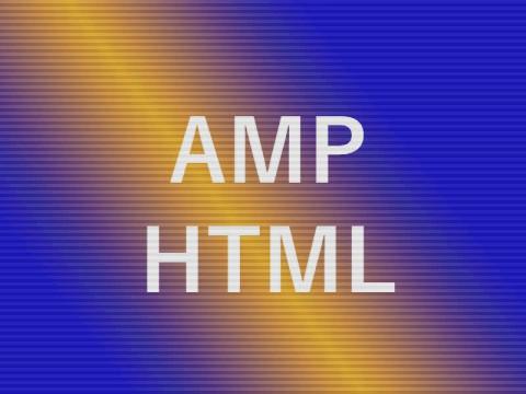 AMP HTML - ускорение сайта и еще кое что вкусное