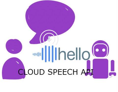 Голосовое управление? Голосовой перевод в режиме онлайн? Разработчикам открыли доступ к CLOUD SPEECH API от Google!